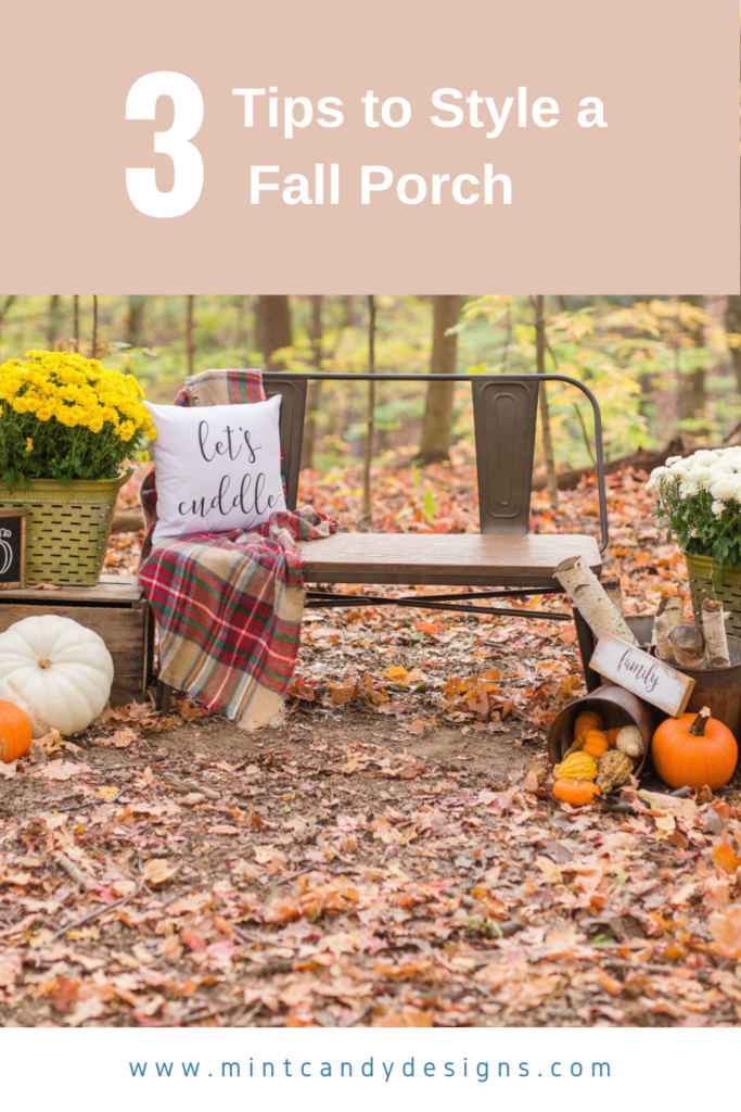 3 TIps to Style Whimsical Fall Porch- Mint Candy Designs