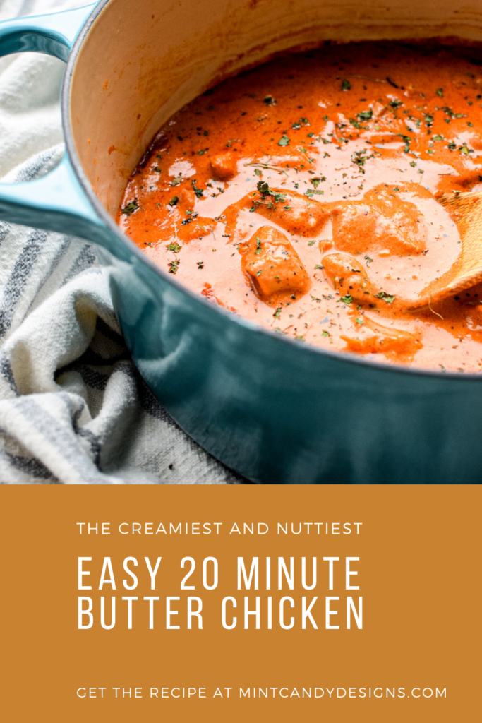 Easy 20 minute butter chicken- mint candy designs
